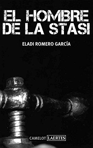 El hombre de la Stasi (Camelot nº 25)
