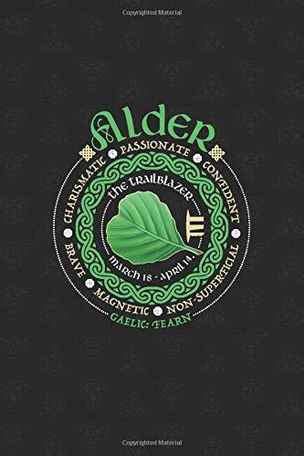 Alder Celtic Tree Zodiac Journal: Celtic Horoscope Druid Ogham Astrology Gift for March - April Birthdays