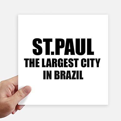 DIYthinker St.Paul die größte Stadt in Brasilien Quadrataufkleber 20Cm Wand Koffer Laptop Motobike Aufkleber 4Pcs 20cm x 20cm Mehrfarbig