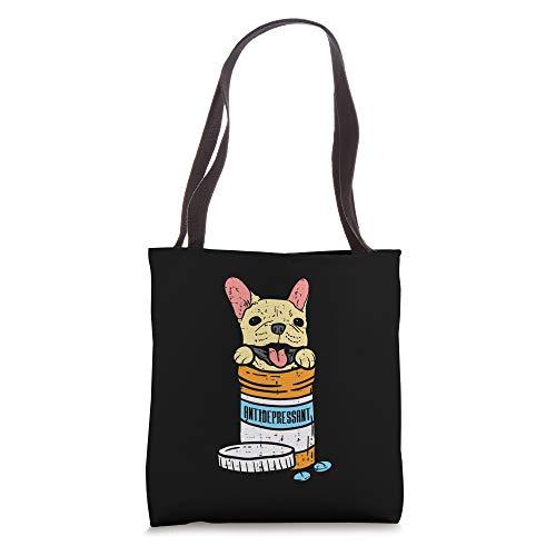 Antidepressant French Bulldog Frenchie Dog Lover Owner Gift Tote Bag
