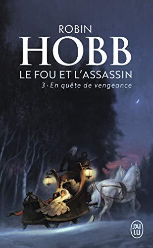 Le Fou et l'Assassin, 3:En quête de vengeance