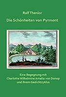 Die Schoenheiten von Pyrmont: Eine Begegnung mit Charlotte Wilhelmine Amalia von Donop und ihrem Gedichtzyklus