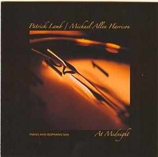 At Midnight Piano & Soprano Sax by Michael Allen Harrison