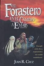 El Forastero en el Camino a Emaus (Spanish Edition)