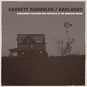 Badlands: Concerning Postcards And Portraits Of The American Dream