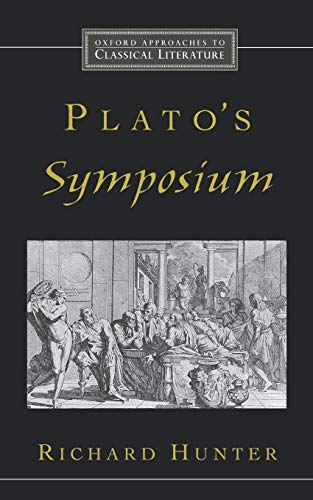 Plato's Symposium (Oxford Approaches to Classical...