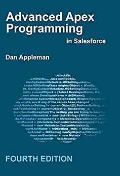 Advanced Apex Programming in Salesforce (English Edition) par [Dan Appleman]