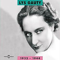 Lys Gauty 1932 - 1944