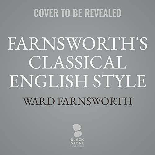 Farnsworth's Classical English Style cover art