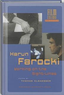 Harun Farocki: Working on the Sight-Lines