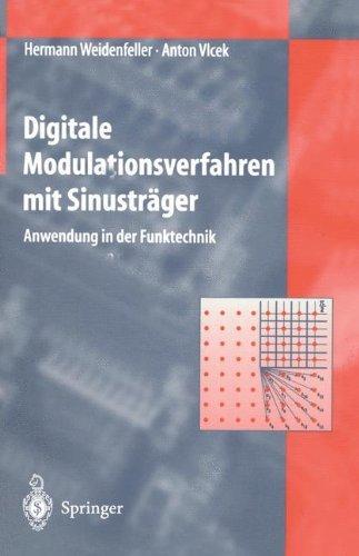 Digitale Modulationsverfahren mit Sinustr??ger: Anwendung in der Funktechnik