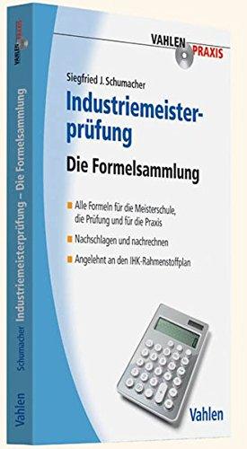 Industriemeisterprüfung: Die Formelsammlung