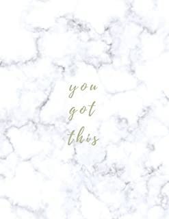 You Got This: Large Composition Notebook; 8.5x11 Large Notebook, Journal, Diary; Cute Inspirational Notebook Gift for Women, Girls, Teachers; Trendy Marble Notebook