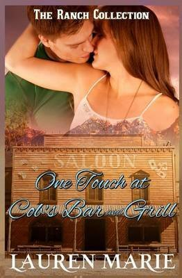 [(One Touch at Cob's Bar and Grill)] [By (author) Lauren Marie] published on (July, 2014)