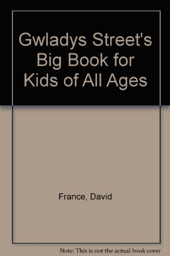 Download Gwladys Street's Big Book for Kids of All Ages 1874799156