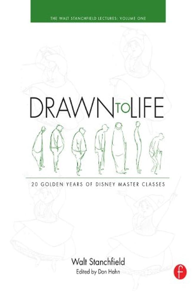 活気づけるディーラー南Drawn to Life: 20 Golden Years of Disney Master Classes Volume 1: Volume 1: The Walt Stanchfield Lectures (English Edition)