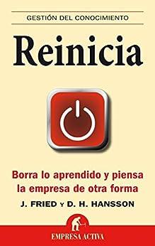 Book's Cover of Reinicia: Borra lo aprendido y piensa la empresa de otra forma (Gestión del conocimiento) Versión Kindle