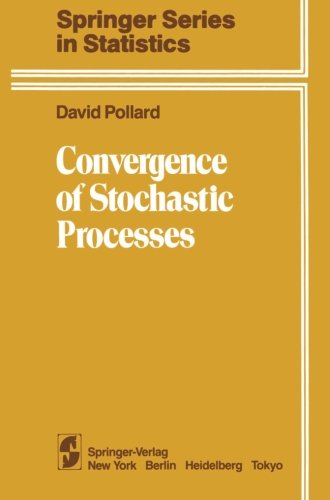 Convergence of Stochastic Processes (Springer Series in Statistics)