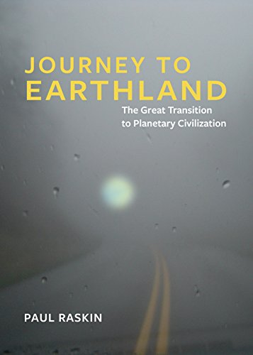 Journey to Earthland: The Great Transition to Planetary Civilization (English Edition)