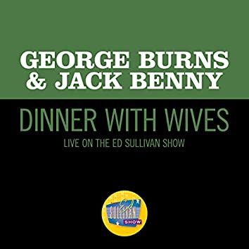 Dinner With Wives (Live On The Ed Sullivan Show, January 30, 1955)