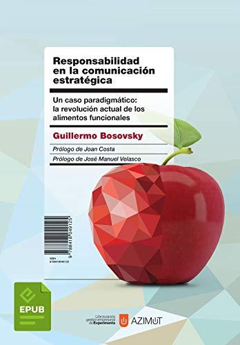 Responsabilidad en la comunicación estratégica: Un caso paradigmático: la revolución actual de...