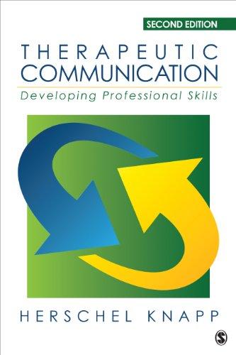 Therapeutic Communication: Developing Professional Skills (English Edition)