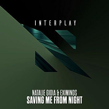 Saving Me From Night