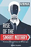 Rise of the Smart Notary: The Notary Industry Will Never Be The Same Again