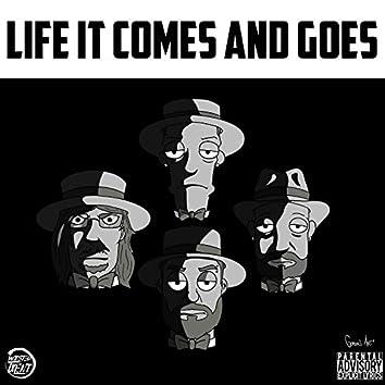 Life It Comes and Goes (feat. Highrise, Zakk Riffle)