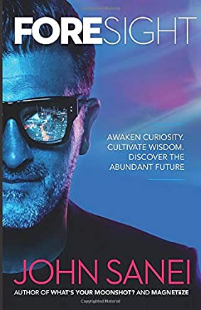 FOREsight: Awaken curiosity. Cultivate wisdom. Discover the abundant future
