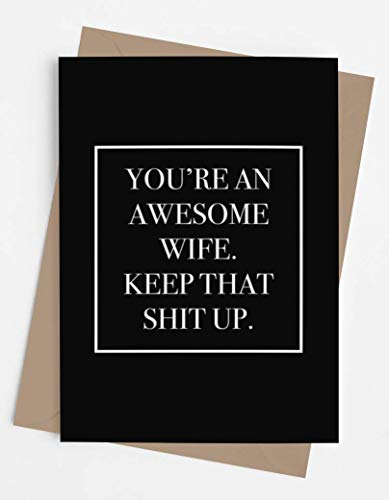 Funny and original anniversary card for wife | Unique and cool joke card for Birthday, Mother's Day, Retirement, Valentine's Day, Christmas. | Awesome and fun card for her