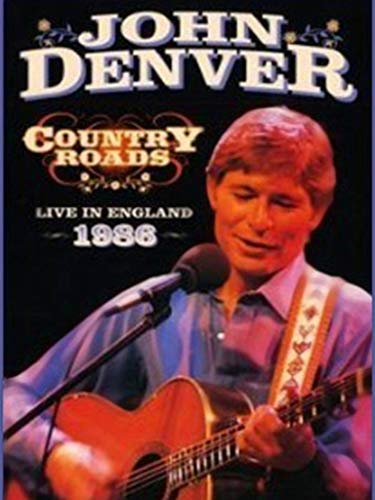 John Denver - Country Roads: Live in Birmingham