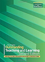 Developing Outstanding Teaching and Learning: Creating a Culture of Professional Development to Improve Outcomes by Julie McGrane (2012-11-30)