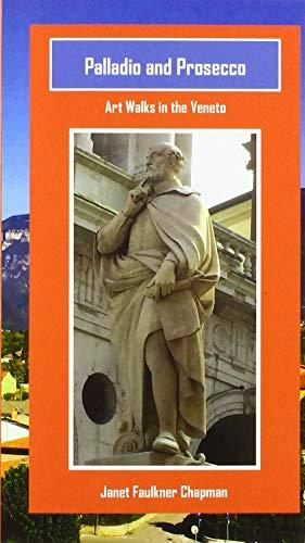 Palladio and Prosecco: Art Walks in the Veneto