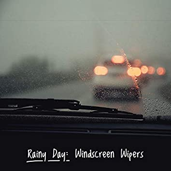 Rainy Day: Windscreen Wipers (Loopable Version)