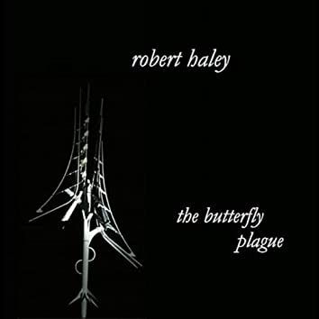 The Butterfly Plague