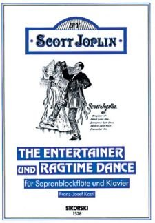 The ENTERTAINER + RAGTIME Dance - geregeld voor sopraanblokfluit - piano [noten / Sheetmusic] Componis: JOPLIN SCOTT