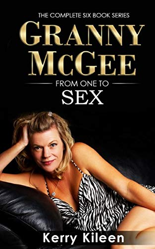 Granny McGee From One To Sex: A Gilf Erotic Lesbian Threesome Adventure