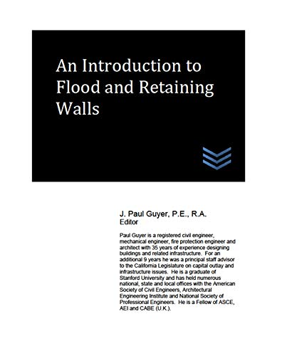 An Introduction to Flood and Retaining Walls
