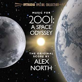 2001: A SPACE ODYSSEY - The Original Score by Alex North