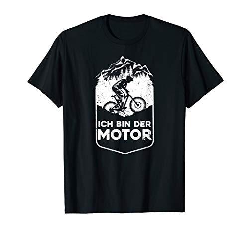 Ich Bin Der Motor Biker MTB Mountainbike Fahrrad T-Shirt
