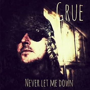 Nerver Let Me Down Again