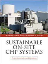 Sustainable on-site CHP systems: design, construction, and operations (Ingegneria)