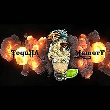 Tequila Memory