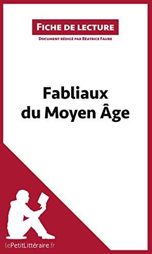 Fabliaux du Moyen Âge (Fiche de lecture): Résumé complet et analyse détaillée de l'oeuvre