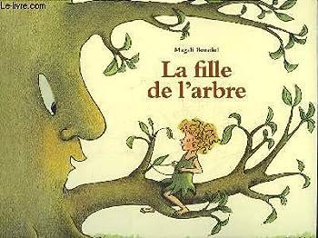 Paperback La fille de l'arbre [French] Book