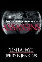 Assassins: Assignment--Jerusalem, Target--Antichrist (Left Behind)