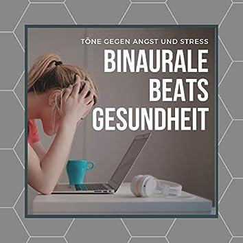Binaurale Beats Gesundheit – Töne gegen Angst und Stress