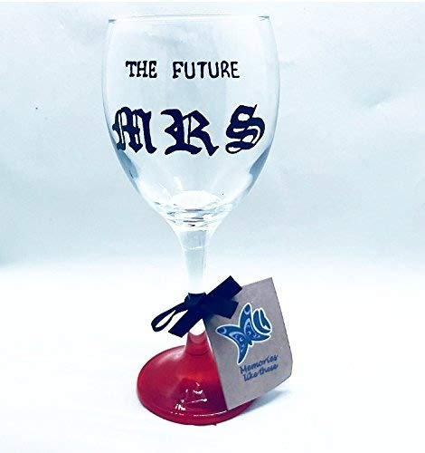 memories-like-these The Future Mrs peinte à la main Rouge Base en verre de vin, cadeau de fiançailles, le Futrue Mrs Present