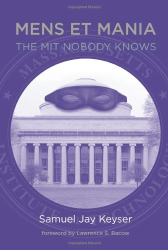 Download Mens et Mania: The MIT Nobody Knows (The MIT Press) 0262015943